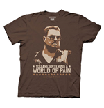 Camiseta El Gran Lebowsky - You are Entering in a World of Pain