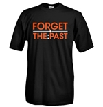 Camiseta de cuello redondo con impresión flex - FORGET THE PAST
