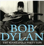 Vinilo Bob Dylan - The Minneapolis Party Tape 1961 (2 Lp)