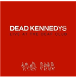 Vinilo Dead Kennedys - Live At The Deaf Club