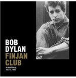 Vinilo Bob Dylan - Finjan Club In Montreal, July 2, 1962 (Lp+Cd)