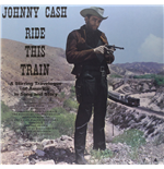 Vinilo Johnny Cash - Ride This Train