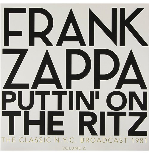 Vinilo Frank Zappa - Puttin' On The Ritz - New York 81 Vol.2 (2 Lp)