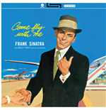 Vinilo Frank Sinatra - Come Fly With Me!