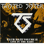 Vinilo Twisted Sister - Club Daze Vol.2 (2 Lp)