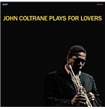 Vinilo John Coltrane - Plays For Lovers
