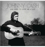 "Vinilo Johnny Cash - She Used To Love Me A Lot (7"")"