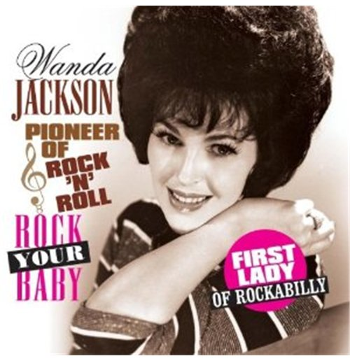 Vinilo Wanda Jackson - Rock Your Baby