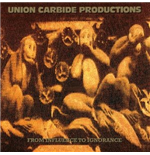 Vinilo Union Carbide Productions - From Influence To Ignorance (180g)