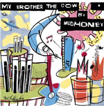 "Vinilo Mudhoney - My Brother The Cow + 7"" (2 Lp)"