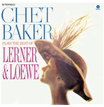 Vinilo Chet Baker - Plays The Best Of Lerner & Loewe