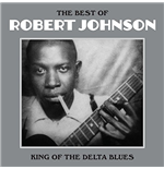 Vinilo Robert Johnson - The Best Of