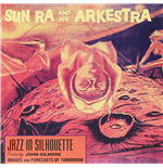 Vinilo Sun Ra & His Arkestra - Jazz In Silhouette