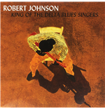 Vinilo Robert Johnson - King Of The Delta Blues Vol. 1&2 (2 Lp)
