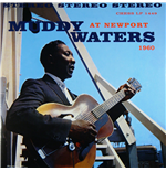 Vinilo Muddy Waters - Muddy Waters At Newport 1960