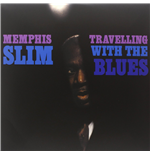 Vinilo Memphis Slim - Travelling With The Blues