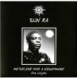 Vinilo Sun Ra - Medicine For A Nightmare