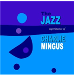 Vinilo Charles Mingus - The Jazz Experiment Of Charles Mingus