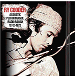 Vinilo Ry Cooder - Acoustic Performance Radio Ranch 12 December 1972 (2 Lp)