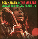 Vinilo Bob Marley & The Wailers - Live At The Record Plant '73