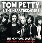 Vinilo Tom Petty And The Heartbreakers - The New York Shuffle - My Fathers Place, Roslyn 1977 (2 Lp)