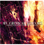 Vinilo My Chemical Romance - I Brought You My Bullets, You Brought Me Your Love