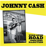 Vinilo Johnny Cash - Wide Open Road - 1960-1962 Rarities