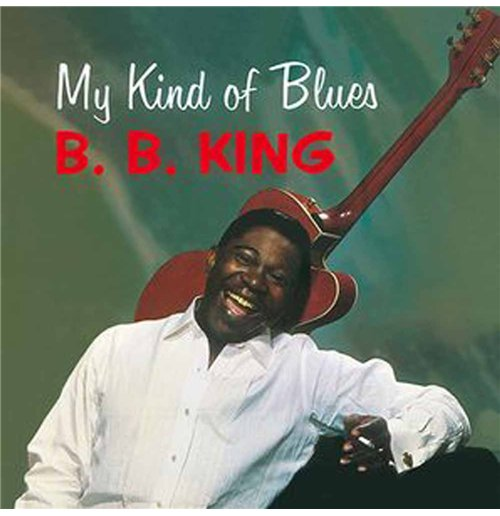 Vinilo Bb King - My Kind Of Blues