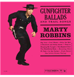 Vinilo Marty Robbins - Gunfighter Ballads And Trails Songs
