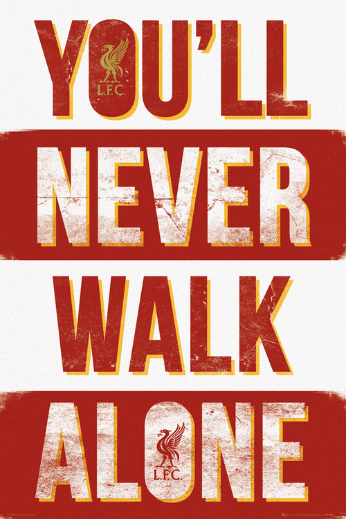 Póster Liverpool FC - You'll Never Walk Alone