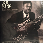 Vinilo B.B. King - Beats Like A Hammer: Early And Rare Tracks
