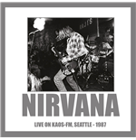 Vinilo Nirvana - Live On Kaos-fm Seattle 1987 180gr