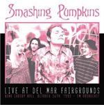 Vinilo Smashing Pumpkins - Live At Del Mar Fairgrounds, October 26th (2 Lp)