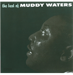 Vinilo Muddy Waters - The Best Of Muddy Waters