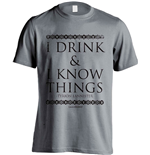 Camiseta Juego de Tronos (Game of Thrones) I Drink And I Know Things