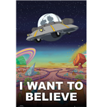 Póster Rick And Morty - I Want To Believe - 61x91,5 Cm