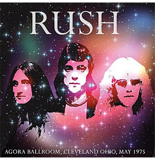 Vinilo Rush - Agora Ballroom, Cleveland Ohio May 1975