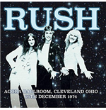 Vinilo Rush - Agora Ballroom Cleveland Ohio 16Th Dec 1974