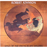 Vinilo Robert Johnson - King Of The Delta Blues Singers