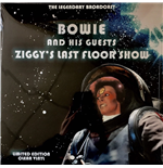 Vinilo David Bowie And His Guests - Ziggys Last Floor Show - The Legendary Brodcast - Clear Vinyl