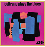 Vinilo John Coltrane - Coltrane Plays The Blues