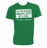 Camiseta Irish - Irishman Walks Out Of A Bar