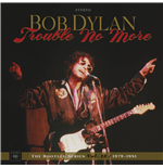 Vinilo Bob Dylan - Trouble No More: The Bootleg Series Vol. 13 (4 Lp+2 Cd)