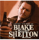 Vinilo Blake Shelton - Loaded: The Best Of Blake Shelton