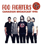 Vinilo Foo Fighters - Canadian Broadcast 1996