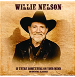 Vinilo Willie Nelson - Is There Something On Our Mind/20 C