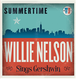 Vinilo Willie Nelson - Summertime: Willie Nelson Sings George Gershwin