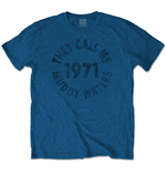 Camiseta Muddy Waters unisex - Design: They Call Me…