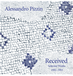 Vinilo Alessandro Pizzin - Received: Selected Works 1981-1993