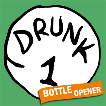 Camiseta Dr. Seuss Inspired Drunk 1 Bottle Opener